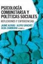http://biblioteca.udd.cl/novedades-bibliograficas/psicologia-comunitaria-y-politicas-sociales-reflexiones-y-experiencias/