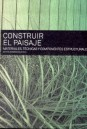 http://biblioteca.udd.cl/novedades-bibliograficas/construir-el-paisaje-materiales-tecnicas-y-componentes-estructurales/
