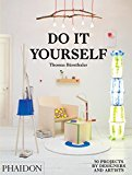 Do it yourself : 50 projects by designers and artists