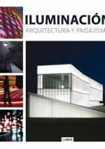 Iluminación en arquitectura y paisajismo